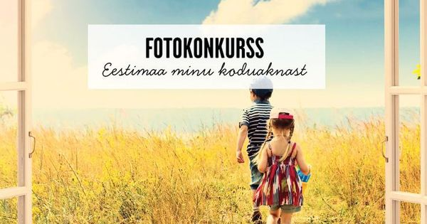 Algas heategevuslik fotovõistlus «Eestimaa minu koduaknast» - Sakala - Uudised