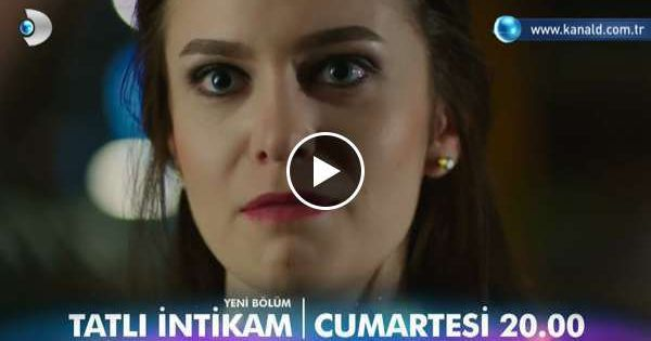 Tatli Intikam 9 Bolum Fragmani Televizyondizisi Web Tv Tatli Videolar Tatli