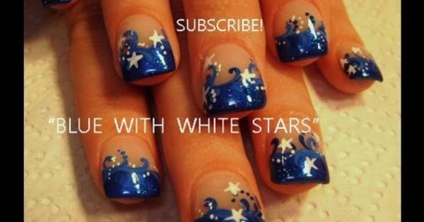 Easy Short Nails Dark Blue Tips With White Stars Robin Moses Nail Art Tutorial Design 415 Change Colors And Use Flowe Nails Star Nail Art Nail Art Tutorial