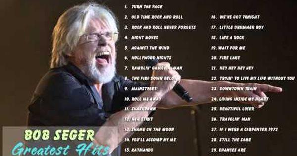 Bob Seger: 30 Greatest Hits Full Album   Top 30 Biggest Best Songs Of Bob  Seger - YouTube   Bob seger, Best songs, Bob seger greatest hits