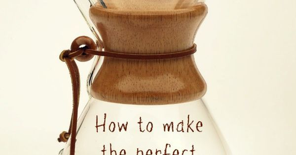 Chemex Coffee Maker Europe : How to make coffee with a Chemex. The best coffee Coffee, How to make and How to make coffee