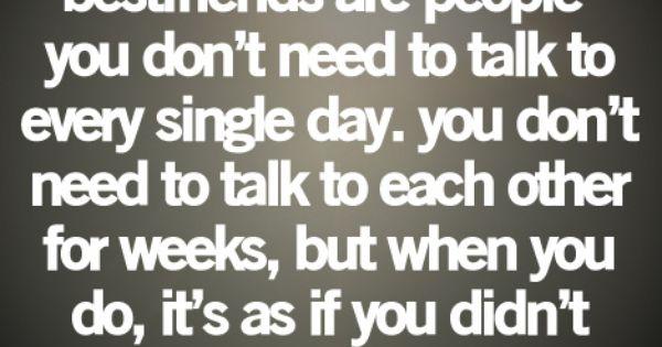 Truth. Love my best friend!