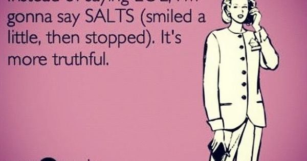SALTS HUMOR LOL
