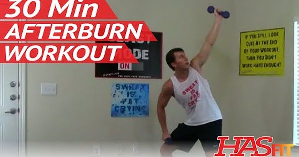30 Minute Afterburn Workout After Burn Training After Burning Exercises Afterburn Exercise Workouts Hasfit Workout Exercise Weights Workout