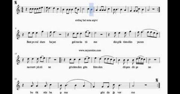 Ben Yoruldum Hayat Ney Dersleri Solfej Muzik Notalari Hayat Muzik