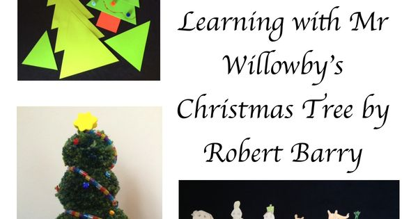 Learning With Mr Willowby S Christmas Tree By Robert Barry Mr Willowby S Tree Coloring Pages