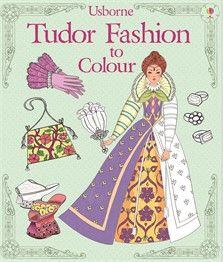 Tudor Fashion To Colour New For October 2016 Tudor Fashion Coloring Books Fashion Coloring Book