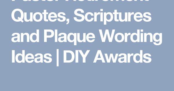 Pastor Retirement Quotes, Scriptures and Plaque Wording ...