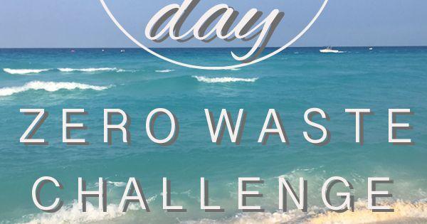 30 Day Zero Waste Challenge Zero Waste Reuse And Reuse