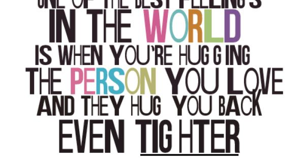 This is so true, I love when I hug David and hugs