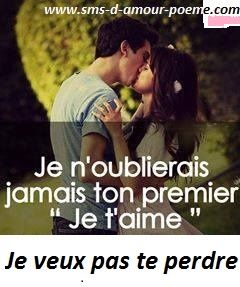 Je Veux Pas Te Perdre Phrase Amour Sms Amour Et Je Te Veux