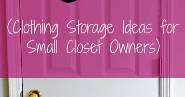 Maximize clothing storage in the bedroom. small closet organization ideas
