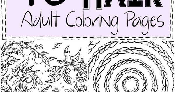 I Love These 10 Crazy Hair Adult Coloring Pages--they're