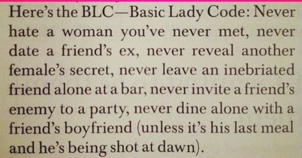 Girl code.. Every girl should read this! I put this on my