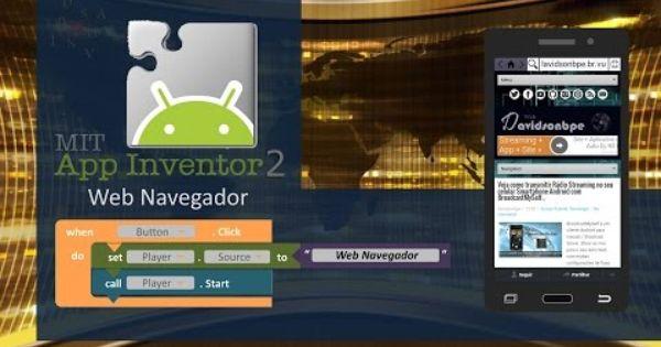 Como Criar Um App Web Navegador Para Celular Smartphone Android
