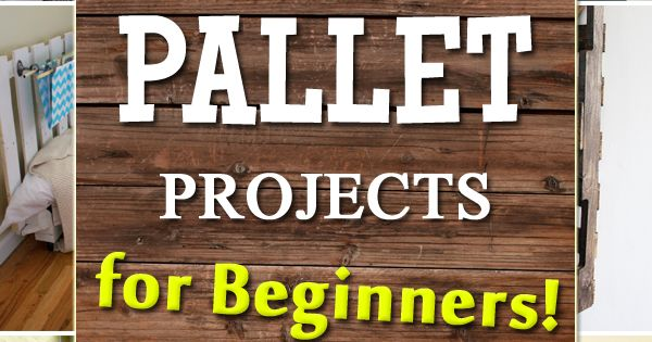 16 Quick and Easy Pallet Projects for Beginners | Gardens ...