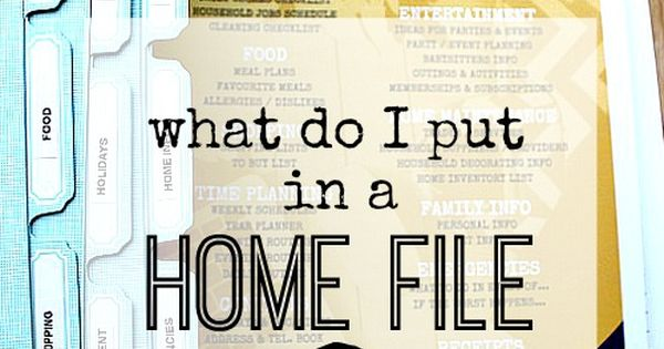 what should i put in a home file home management binder
