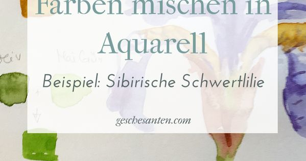 Mischen Will Gelernt Sein Farbkarten Mit Aquarell Erstellen