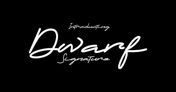 DWARF Signature is signature font – perfect for Display, T-Shirt ,Logo, Letterhead, Invitation, Poster, Labels