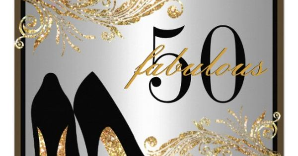 Dancing Shoes - Fabulous 50th Birthday Invitation | Adult Birthday Invitations | Pinterest ...