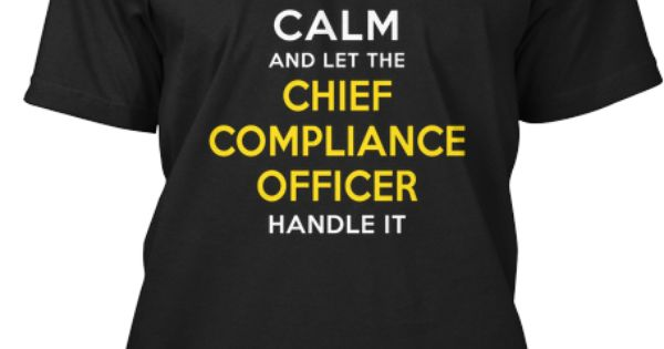 Chief compliance officer humor work humor and funny stuff - Qualifications for compliance officer ...