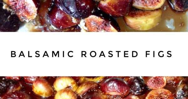 Roasted figs, Fig recipes and Figs on Pinterest