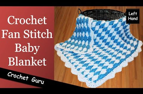 Crochet Baby Blanket Fan Stitch Pattern Left Hand