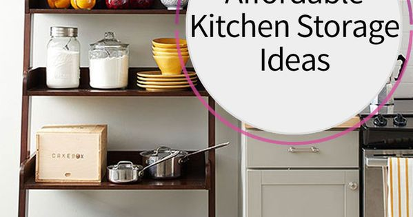 Affordable kitchen storage ideas affordable storage and for Cheap kitchen storage ideas