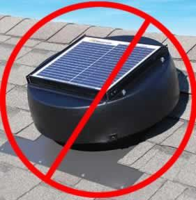 Science Based Info On Why Powered Attic Fans Including Solar Attic Fans Are Generally A Bad Idea Solar Attic Vent Solar Powered Attic Fan Attic Fans