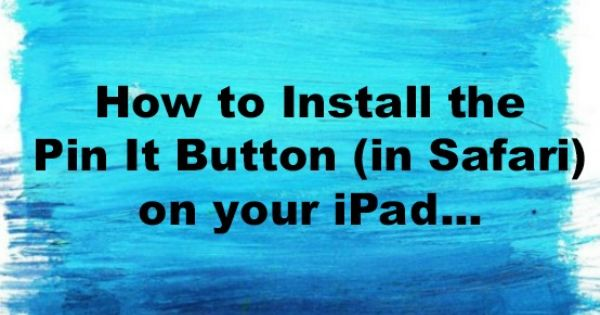 how to add pin it button on safari
