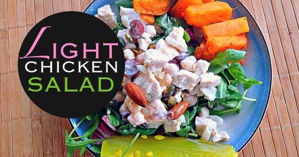 Light Chicken Salad Recipe – Simply Taralynn | Chicken | Pinterest ...