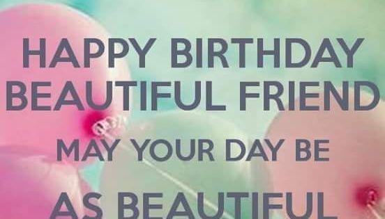 Pin By Hanna Kropkowska On Happy Birthday: Happy Birthday My Beautiful Friend May Your Day Be As
