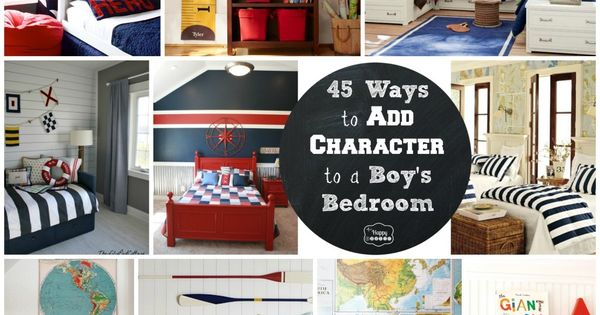 45 Ways to Add Character to a Boy's Bedroom- Happy Housie