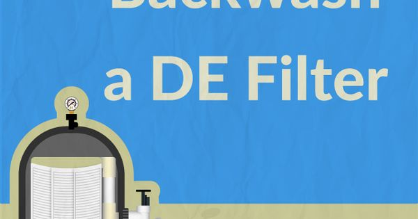 How To Backwash A De Filter Swimming Pools Pool Spa And