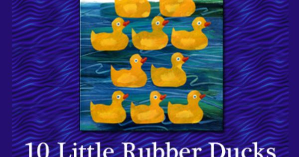 Ten Little Rubber Ducks Printables Activities And Craft Ideas