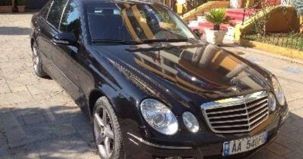 Tirane Shitet Mercedes Benz E Class 2006 14000 Eur Qindra Makina Ne Shitje Kerko Dhe Gjej Makina Te Perdorura Dhe Te Reja Ne Tir Mercedes Benz Benz E Benz