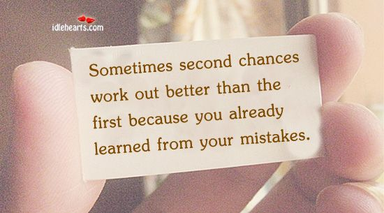 So True If Only Everyone Thought This Way Chance Quotes Second Chance Quotes Quotes