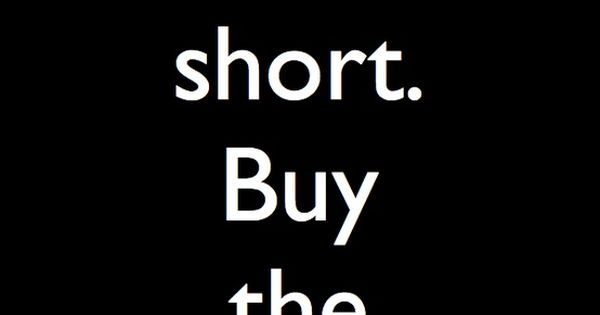 Life is short buy the Shoes ❥ ..a quote to live by