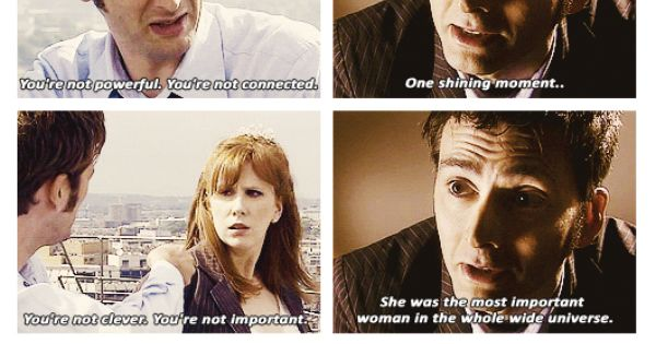Donna Noble. The Doctor can tend to speak without thinking ...