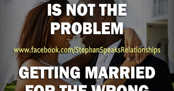 Marrying The Wrong Person Quotes If You Get Bored With The Person