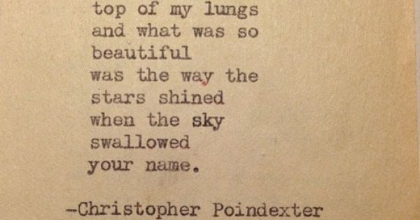 """The universe and her, and I"" poem 5, by Christopher Poindexter."
