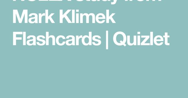 Nclex Study From Mark Klimek Flashcards Quizlet With Images