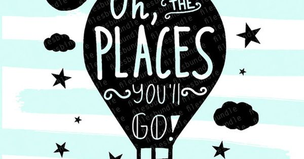 Oh The Places You Ll Go Baby Seuss Svg Dfx By Filesbundle Silhouette Cameo Vinyl Baby Silhouette Seuss