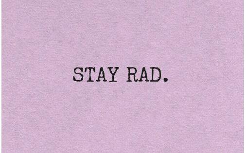Always. stayrad