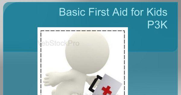 Basic First Aid for Kids.pptx | church