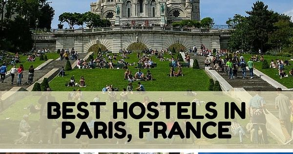 The Best Hostels in Paris | Cheap Hotels, Paris France and Backpacker