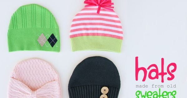 cute idea- turn old sweaters into baby hats