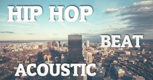 Acoustic Guitar Hip Hop Beat Instrumental Hip Hop Acoustic Guitar Beats