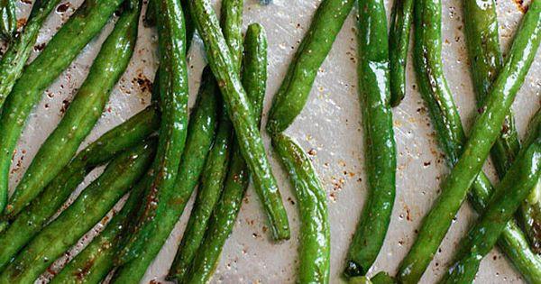 Roasted Green Beans: green beans + olive oil + salt +pepper +