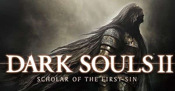 Dark Souls 2: Scholar Of The First Sin Is Available For